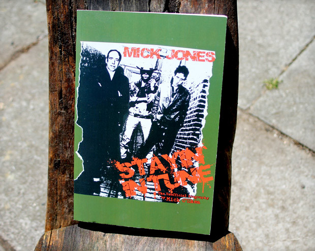 Mick Jones – Stayin' In Tune: The Unofficial Biography